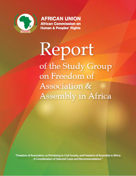 ACHPR | Report of the Study Group on Freedom of Association & Assembly in Africa (2014)