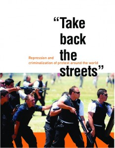 INCLO | Take Back the Streets: Repression and criminalization of protest around the world (2013)